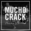 Back to Mucho Crack's Profile