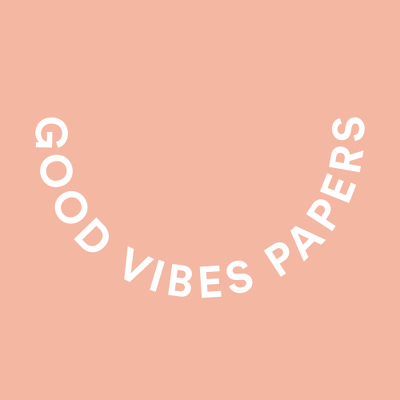 Good Vibes Papers
