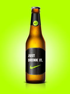 Just drink it! #Nike #beer