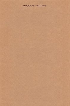 Woody Allen |Â Source #letterhead #kraft #minimal