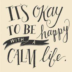 Calm Life #type