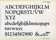 Daily Type Specimen | Goudy Bold was designed by M. F. Benton in 1916,... #typography
