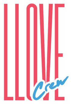 LLOVE crew #text #80s #summer #type #typography