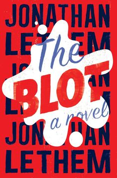 The Blot by Jonathan Lethem