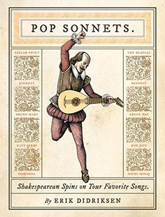 Pop Sonnets: Shakespearean Spins on Your Favorite Songs Hardcover