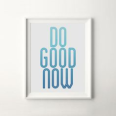 Do Good Now
