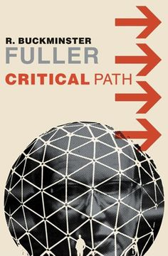 Google Image Result for http://designrelated.tv/inspiration/phil-interview/resized-images-sidebar/buckminster-fuller-book-cover.jpg #critical #design #graphic #book #path #buckminster #type #fuller