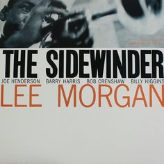 lee_morgan_sidewinder-BLP4157-1293250718.jpeg (JPEG Image, 599×600 pixels) #sidewinder #morgan #note #lee #the #blue