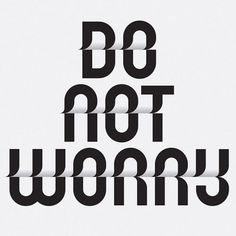 Do not worry - 3 Toko Typeface #graphic design #typography