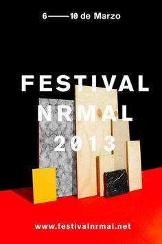 FESTIVAL NRMAL 2013 #poster #monterrey #nrmal #fn #festival nrmal
