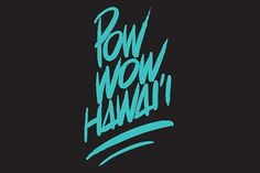 POW WOW HAWAI'I | Hypebeast #type