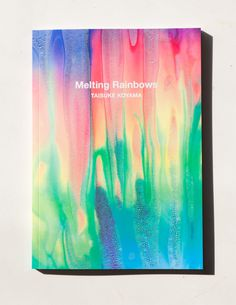 Melting Rainbows #design #publication #paint #book design #rainbow #colour