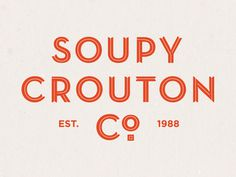 Soupy Crouton #logo #branding #food #restaurant #soup