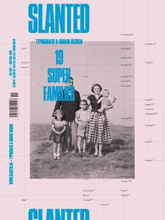 Slanted #19 – Super Families | Slanted
