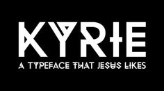 Kyrie #font #barnab #experimental #typeface #patrice #type #kyrie #typography