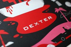 Graphic-ExchanGE - a selection of graphic projects #dexter #print #design #poster #showtime