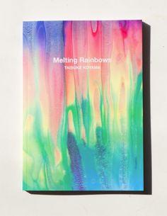Melting Rainbows by Taisue Koyama