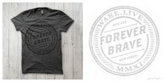 Forever Brave T shirt design by Betraydan Mintees #shirt