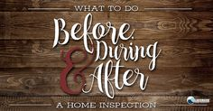before during home inspection