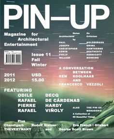 IN THE STUDIO WITH PIN–UP MAGAZINE'S FELIX BURRICHTER - OPENING CEREMONY #cover #architecture #magazine