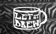 Let it Brew - T-shirt company #branding #print #identity #logo #typography