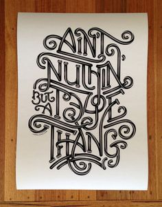 Ltd Ed Art Print: Ain't Nuthin' But A Type Thang Luke Lucas – Typographer | Graphic Designer | Art Director #type #connected