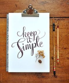 Keep it simple by -Â evajuliet #simple #tyopography #handmade