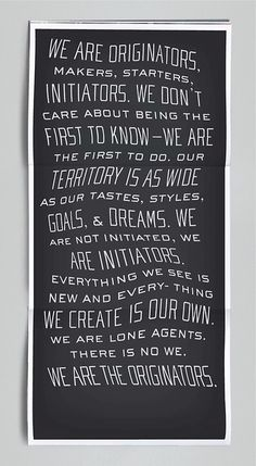 ORIGINATORS #manifesto #quote #originators #initiators #poster