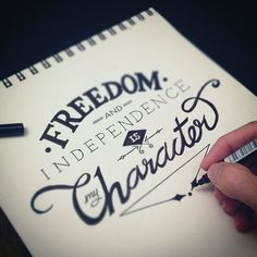 """Freedom and independence is my character\"""