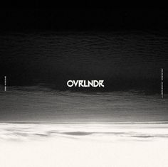 OVRLNDR #music #type #album #abreviation