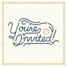 You're Invited! #invitation #texture #people #illustration #handmade #type #brave #wedding #typography