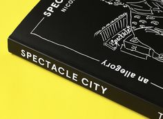 Spectacle City — An Allegory - Peter Borg — Communication Design #page #borg #book #publication #novel #peter #illustration #layout #typography