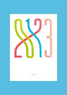 Pupilpeople: 2013 Order is Subjective Prints #typography #blue #red #green #numbers #2013
