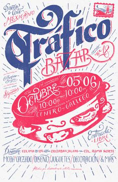 Trafico Bazar No. 18 on Behance by Sindy Ethel & R3do #bazar #lettering #event #print #design #illustration #handmade #poster #pandero #galicia #typography