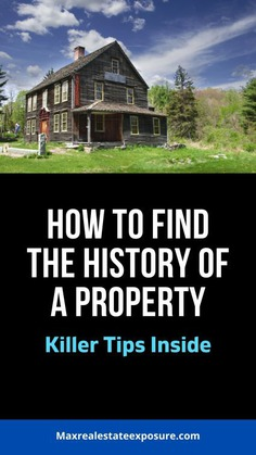 See How to Find The History of Properties