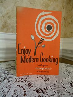 "Vintage pamphlet ""Enjoy Modern Cooking with your Hotpoint Electic Range"" #vintage #pamphlet"