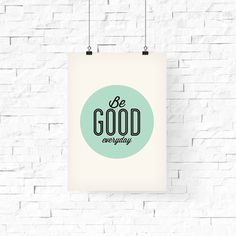 be good everyday. #iloveprintable