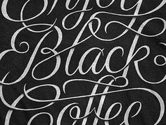Typography / Enjoy Black Coffee by Simon Ålander, type