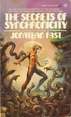 the-secrets-of-synchronicity.jpg (JPEG Image, 303 × 500 pixels) #design #book #sci #fi #cover #illustration #vintage #type