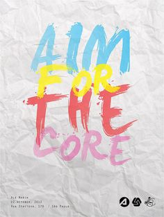Aim for the core #poster #colorful #color #quote