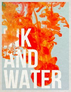 Ink and Water - Poster made by www.melideastudio.com #tookmefartoolong #theinkproject #wwwmelideastudiocom #ithinkink