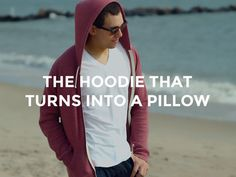 The Hoodie That Turns Into A Pillow