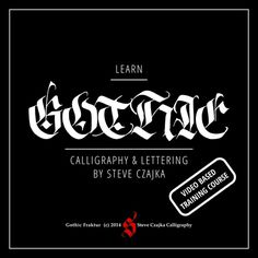 Gothic Video Based Course #calligraphy #steve #lettering #authentic #sign #print #czajka #painting #type