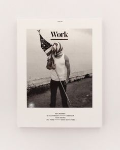 Work Magazine Cover #graphic design #typography #layout #photography #magazine #editorial #font