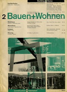 Bauen+Wohnen: Volume 01, Issue 02 | Flickr - Photo Sharing! #graphic design #typography #swiss #grid #magazine cover #bauen+wohren