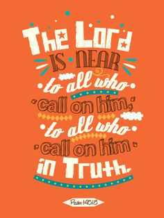Psalm 145:18 – Poster by mostpato #design #graphic #poster #typography
