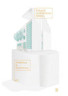 Futurist Architecture Series on Behance