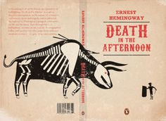 Death in the afternoon #book cover #skeleton #bull #hemingway #tuscan
