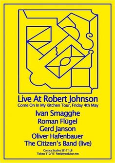 RA Tickets: Live At Robert Johnson with Ivan Smagghe, Roman Flugel at Corsica Studios, London #techno #type #flyer #shapes