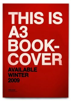 THIS IS A3 BOOK COVER AVAILABLE WINTER 2009 by: Filip Bojović | Flickr - Photo Sharing! #swiss #legacy #grid #poster #helvetica
